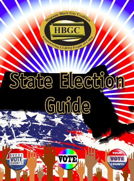 Voices of color: voter guide from the hispanic black gay coalition.