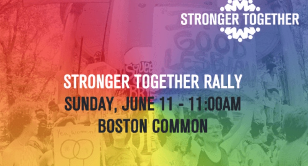 Boston Pride will host a grassroots rally on Sunday, June 11, at 11 a.m. in Boston Common. Graphic courtesy of Boston Pride